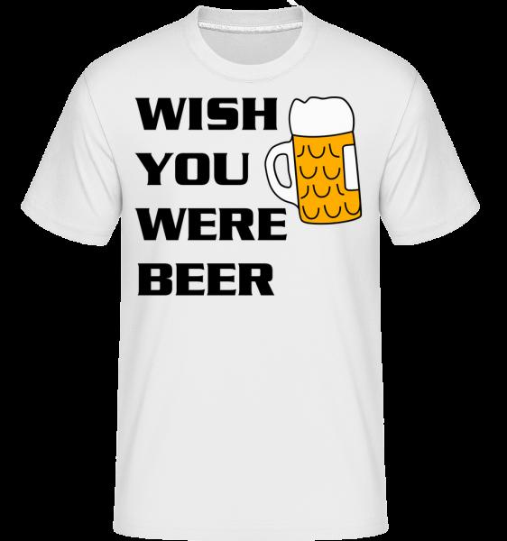 Wish You Were Beer - T-Shirt Shirtinator homme - Blanc - Devant