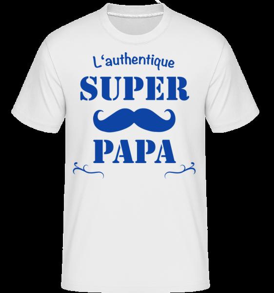 L'Authentique Super Papa -  T-Shirt Shirtinator homme - Blanc - Devant