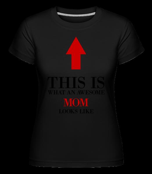 Awesome Mom - T-shirt Shirtinator femme - Noir - Devant