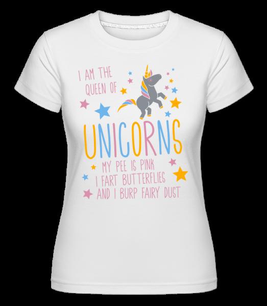 I'm The Queen Of Unicorns - T-shirt Shirtinator femme - Blanc - Devant