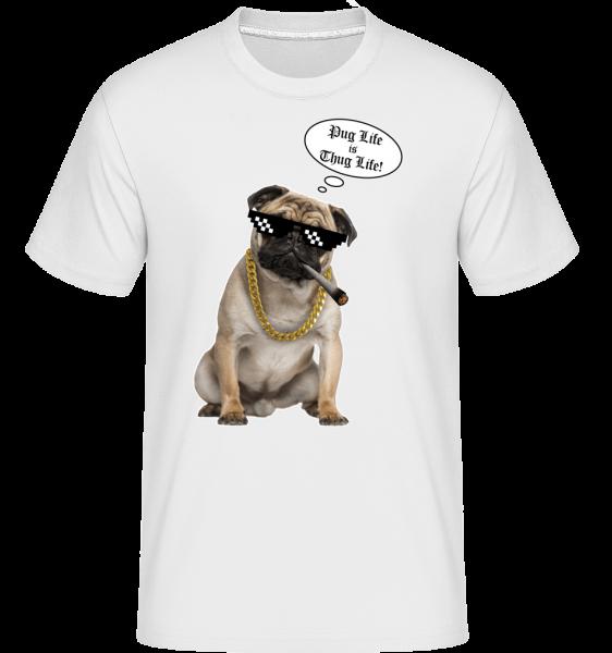 Pug Life Thug Life - T-Shirt Shirtinator homme - Blanc - Devant