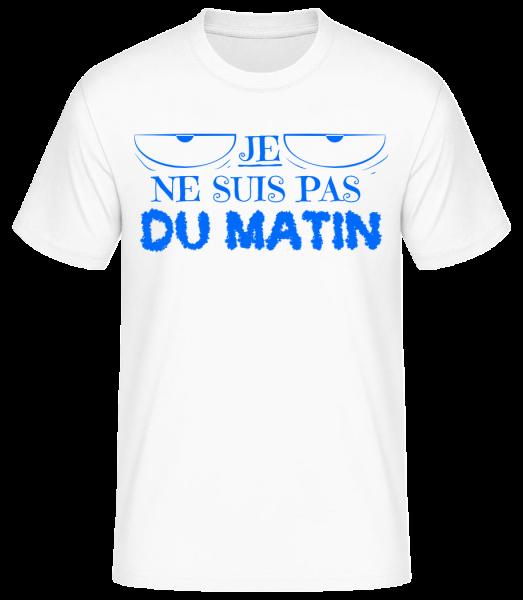 Je Ne Suis Pas Du Matin - T-shirt standard homme - Blanc - Devant