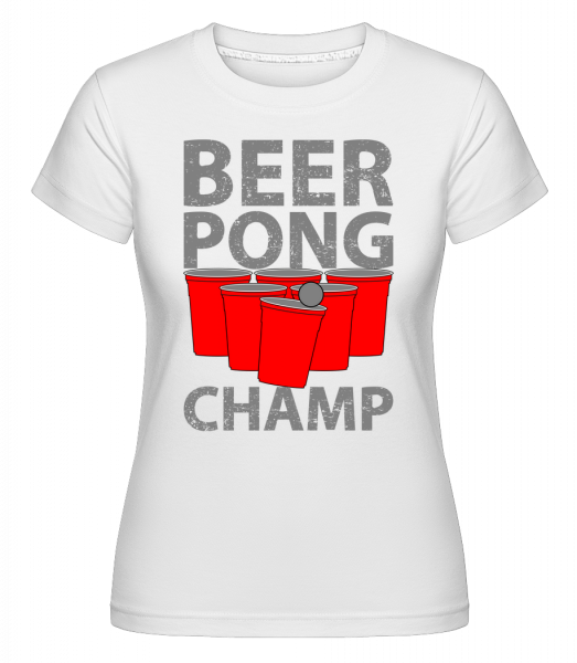 Beer Pong Champ - T-shirt Shirtinator femme - Blanc - Devant