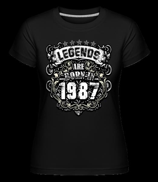 Legends Are Born In 1987 - T-shirt Shirtinator femme - Noir - Devant