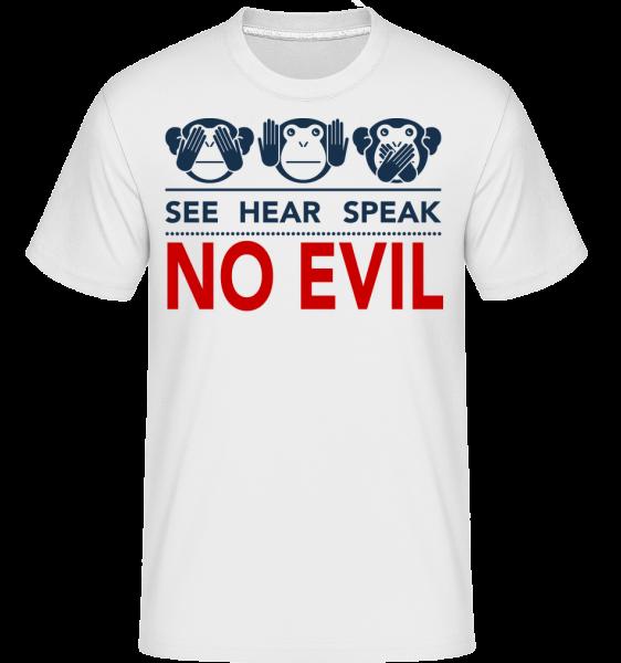 See Hear Speak No Evil - T-Shirt Shirtinator homme - Blanc - Devant