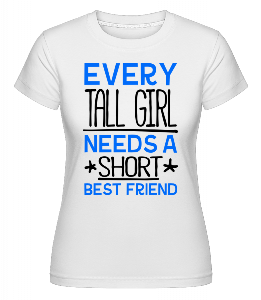 A Short Best Friend - T-shirt Shirtinator femme - Blanc - Devant