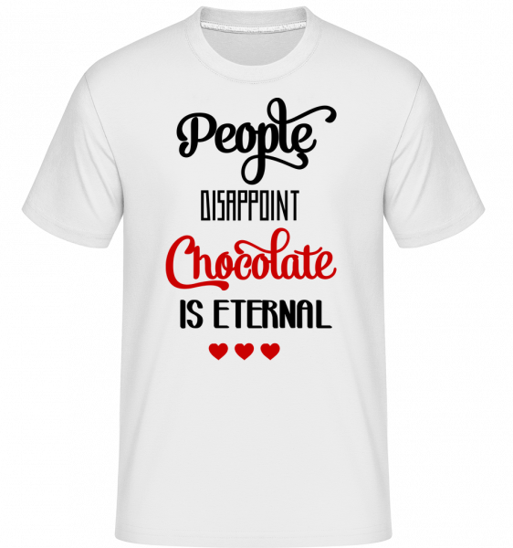 Chocolate Is Eternal -  T-Shirt Shirtinator homme - Blanc - Devant