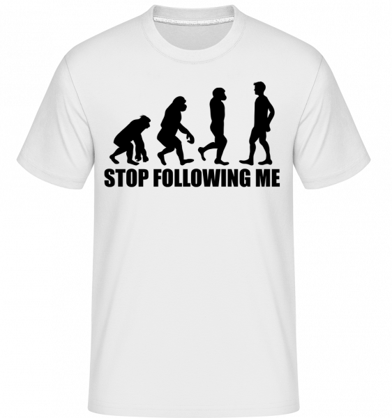 Stop Following Me - T-Shirt Shirtinator homme - Blanc - Devant
