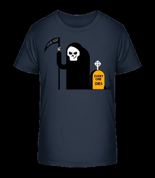 Everyone Dies - T-shirt bio Premium Enfant - Bleu marine - Devant
