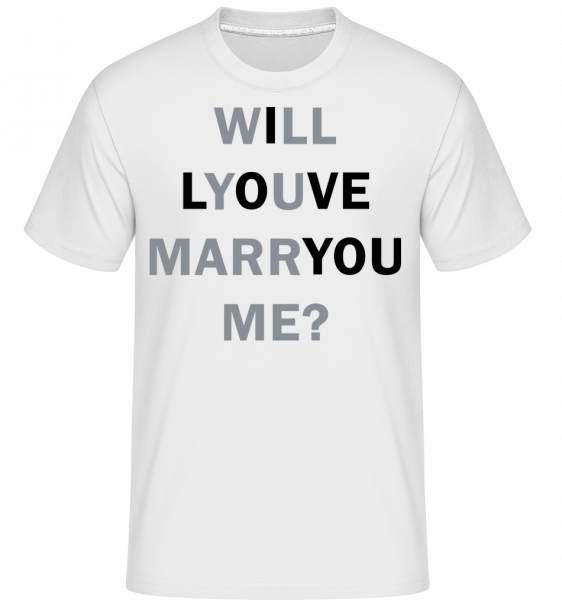 Will You Marry Me I Love You - T-Shirt Shirtinator homme - Blanc - Devant