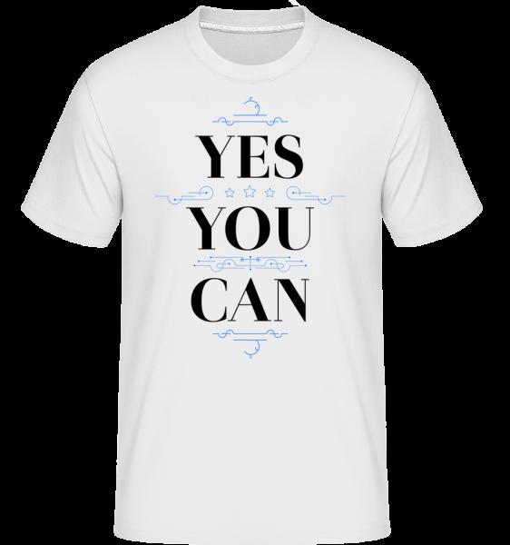 Yes, You Can - T-Shirt Shirtinator homme - Blanc - Devant