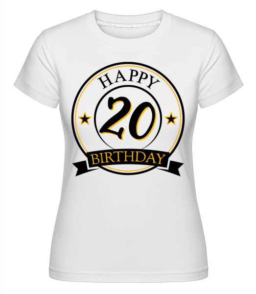 Happy Birthday 20 - T-shirt Shirtinator femme - Blanc - Devant
