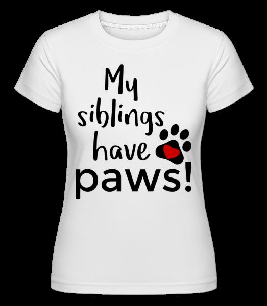 My Siblings Have Paws - T-shirt Shirtinator femme - Blanc - Devant