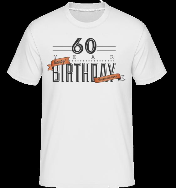 60 Birthday Sign -  T-Shirt Shirtinator homme - Blanc - Devant