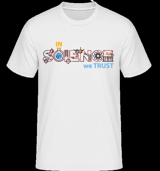 In Science We Trust - T-Shirt Shirtinator homme - Blanc - Devant