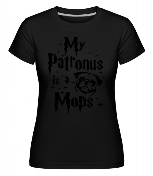 My Patronus Is A Mops -  T-shirt Shirtinator femme - Noir - Devant