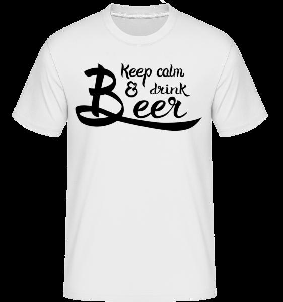 Keep Calm And Drink Beer - T-Shirt Shirtinator homme - Blanc - Devant