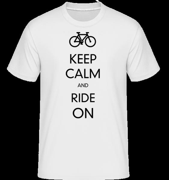 Keep Calm And Ride On - T-Shirt Shirtinator homme - Blanc - Devant
