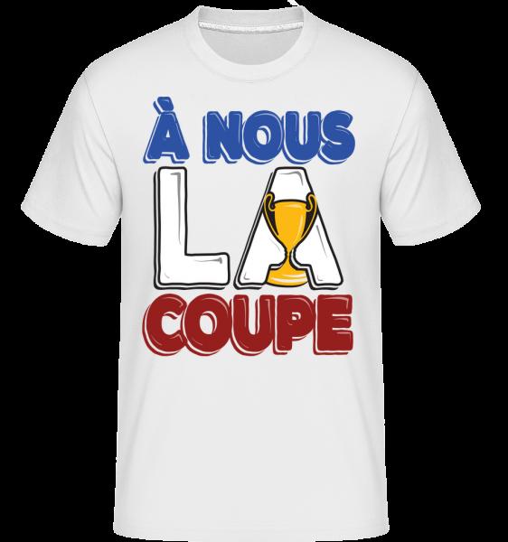 À Nous La Coupe - T-Shirt Shirtinator homme - Blanc - Devant
