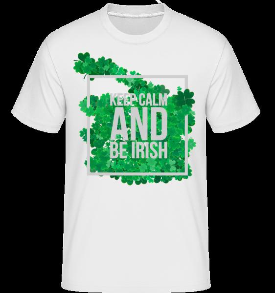 Keep Calm And Be Irish Logo - T-Shirt Shirtinator homme - Blanc - Devant