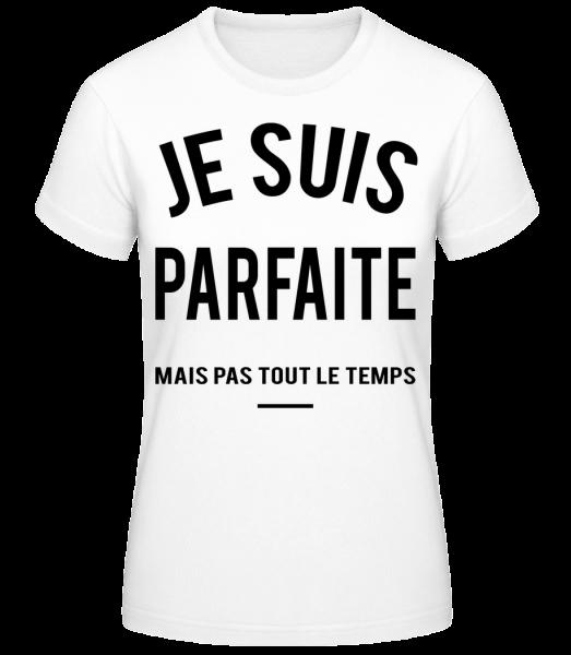 Je Suis Parfaite - T-shirt standard Femme - Blanc - Devant