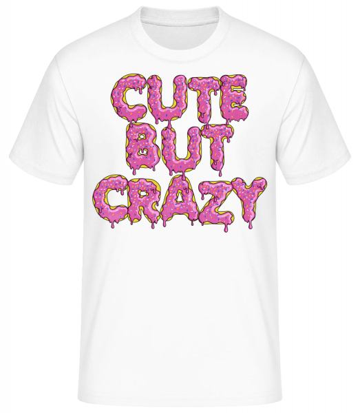 Cute But Crazy - T-shirt standard homme - Blanc - Devant