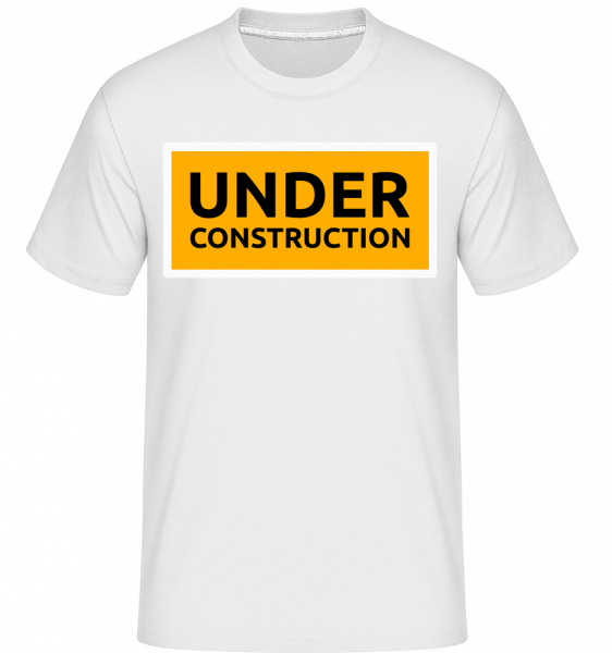 Under Construction Sign Yellow - T-Shirt Shirtinator homme - Blanc - Devant