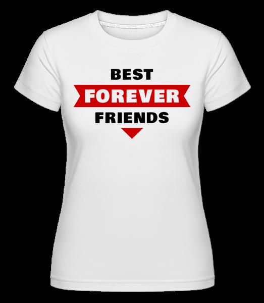 Best Friends Forever - T-shirt Shirtinator femme - Blanc - Devant