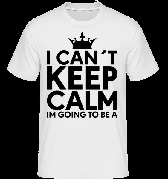I Can't Keep Calm - T-Shirt Shirtinator homme - Blanc - Devant