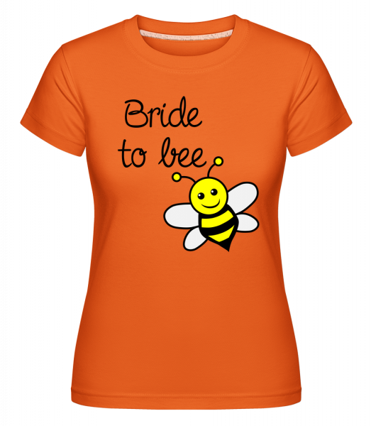 Bride To Bee -  T-shirt Shirtinator femme - Orange - Devant