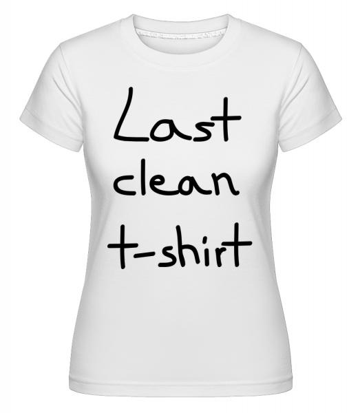 Last Clean T-Shirt - T-shirt Shirtinator femme - Blanc - Devant