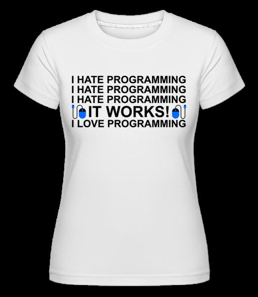 I Love Programming - T-shirt Shirtinator femme - Blanc - Devant