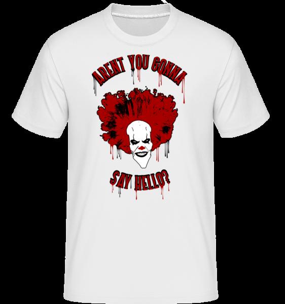 Aren't You Gonna Say Hello? - T-Shirt Shirtinator homme - Blanc - Devant