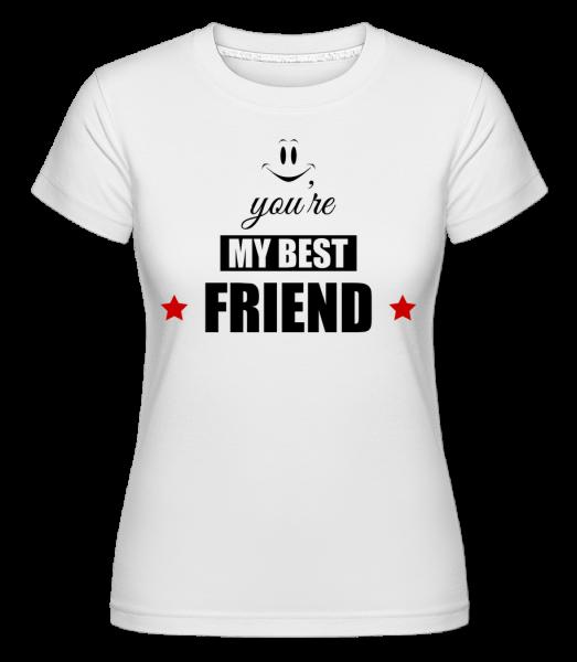 You're My Best Friend -  T-shirt Shirtinator femme - Blanc - Devant