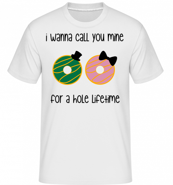 For A Hole Lifetime - T-Shirt Shirtinator homme - Blanc - Devant