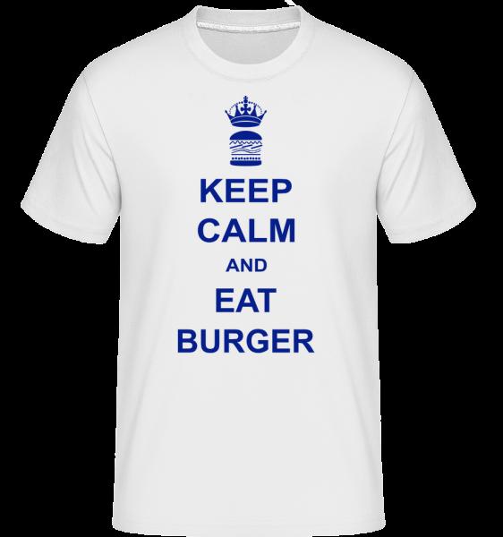 Keep Calm And Eat Burger - T-Shirt Shirtinator homme - Blanc - Devant